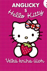 Anglicky s Hello Kitty - Veľká kniha úloh 3