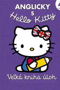 Anglicky s Hello Kitty - Veľká kniha úloh 4