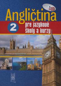 Angličtina pre jazykové školy a kurzy 2 + CD