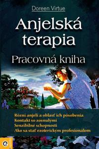 Anjelská terapia - Pracovná kniha