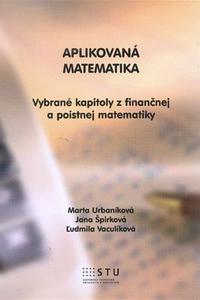Aplikovaná matematika - Vybrané kapitoly z finančnej a poistnej matematiky