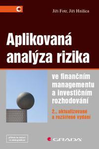 Aplikovaná analýza rizika ve finančním managementu a investičním rozhodování, 2. aktualizované a roz