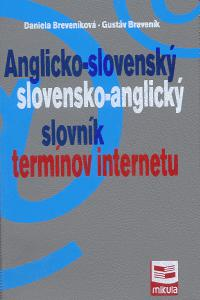 Anglicko - slovenský, slovensko - anglický slovník termínov internetu