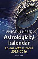 Astrologický kalendář - Co nás čeká v letech 2013-2016