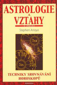 Astrologie a vztahy v praxi - Techniky srovnávání horoskopů