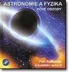 Astronomie a fyzika - Nové obzory
