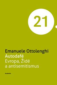 Autodafé - Evropa, Židé a antisemitismus