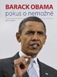 Barack Obama - Pokus o nemožné