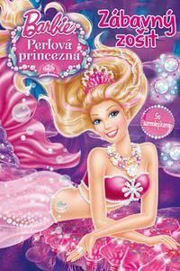 Barbie - Perlová princezná - Zábavný zošit