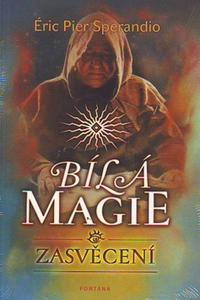 Bílá magie - Zasvěcení