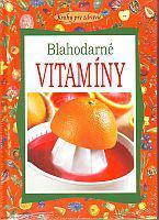 Blahodarné vitamíny