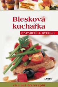 Blesková kuchařka - Nápaditě a rychle