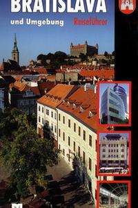 Bratislava und Umgebung - Reisefürer