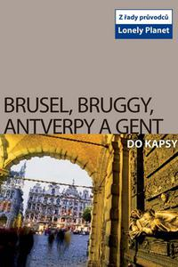 Brusel, Bruggy, Antverpy a Gent do kapsy
