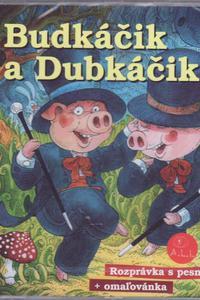Budkáčik a Dubkáčik - Audiokniha