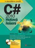 C# 2010 - Hotová řešení + CD