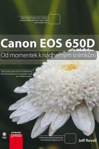 Canon EOS 650D - Od momentek k nádherným snímkům