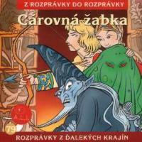 79 - Cárovná žabka (Z rozprávky do rozprávky) - Audiokniha