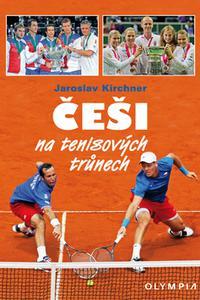 Češi na tenisových trůnech