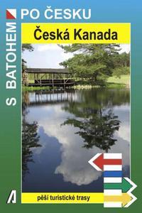 Česká Kanada - Pěší turistické trasy