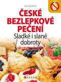 České bezlepkové pečení - Sladké i slané dobroty