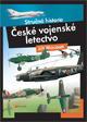České vojenské letectvo - Stručná historie