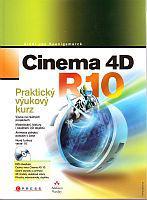 Cinema 4D R10 - Praktický výukový kurz