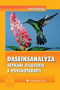 Daseinsanalýza - Setkání filozofie a psychoterapií