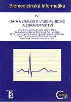 Biomedicínská informatika IV. - Data a znalosti v biomedicíně a zdravotnictví