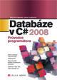 Databáze v C# 2008 - Průvodce programátora