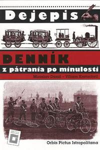 Dejepis - Denník z pátrania po minulosti