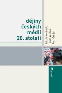 Dějiny českých médií 20.století