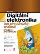 Digitální elektronika bez předchozích znalostí