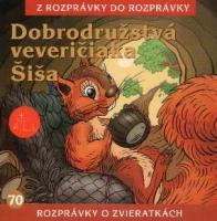 70 - Dobrodružstvá veveričiaka Šiša (Z rozprávky do rozprávky) - Audiokniha