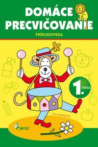 Domáce precvičovanie - Prírodoveda 1. ročník