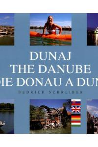 Dunaj / The Danube / Die Donau a Duna