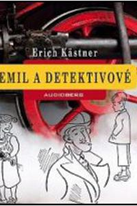 Emil a detektivové - Audiokniha