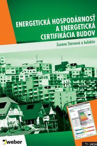 Energetická hospodárnosť a energetická certifikácia budov