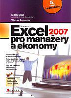 Microsoft Excel 2007 pro manažery a ekonomy