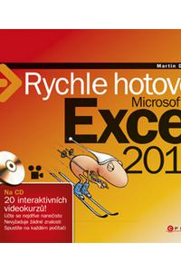 Microsoft Excel 2010 - Rychle hotovo!