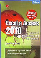 Excel a Access 2010 – Efektivní zpracování dat na počítači