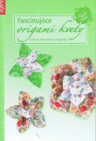 TOPP - Fascinujúce origami kvety