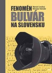 Fenomén bulvár na Slovensku