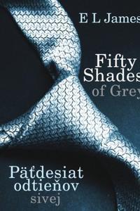 Fifty Shades of Grey - Päťdesiat odtieňov sivej
