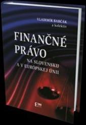 Finančné právo na Slovensku a v Európskej Únii
