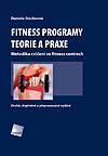 Fitness programy. Teorie a praxe