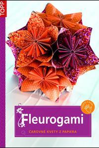 TOPP - Fleurogami, čarovné kvety z papiera