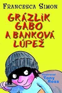 Grázlik Gabo a banková lúpež 16. diel