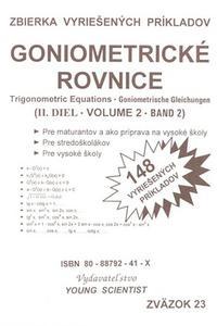 Goniometrické rovnice II. diel - 148 vyriešených príkladov