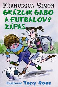 Grázlik Gabo a futbalový zápas 15. diel